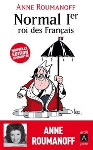 Anne Roumanoff - Normal Ier, roi des Français.