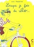 Anne Rouquette - Lorsque je fais du vélo....