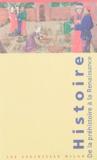 Anne Rouzaud et Christian-Georges Schwentzel - Coffret Histoire, de la Préhistoire à la Renaissance : La Préhistoire ; Les Pharaons d'Egypte ; L'Antiquité ; Le Moyen Age ; La Renaissance.