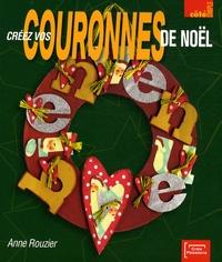 Anne Rouzier - Créez vos couronnes de Noël.