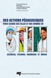 Anne Roy et Donatille Mujawamariya - Des actions pédagogiques pour guider des filles et des femmes en sciences, technos, ingénierie et maths (STIM).