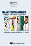 Anne Roy et Donatille Mujawamariya - Des actions pédagogiques pour guider des filles et des femmes en STIM - Sciences, technos, ingénierie et maths.