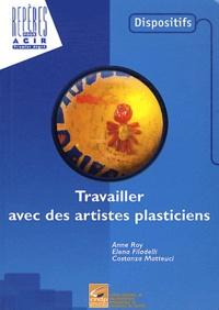 Anne Roy et Elena Filadelli - Travailler avec des artistes plasticiens.