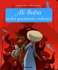 Anne Royer - Ali Baba et les quarante voleurs.