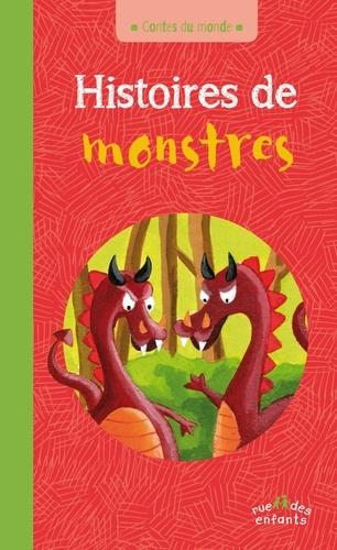 Anne Royer et Christophe Boncens - Histoires de monstres.