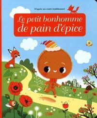 Le petit bonhomme de pain d'épice - Anne Royer |