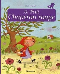Anne Royer et Céline Chevrel - Le Petit Chaperon rouge.
