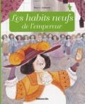 Anne Royer et Marie Flusin - Les habits neufs de l'empereur.