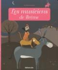 Anne Royer et Lucie Brunellière - Les musiciens de Brême.