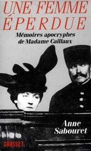 Anne Sabouret - Une femme éperdue.
