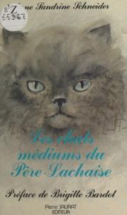 Anne-Sandrine Schneider et Brigitte Bardot - Les Chats médiums du Père-Lachaise.