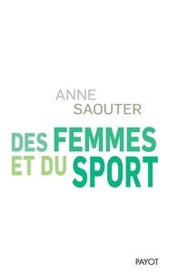 Anne Saouter - Des femmes et du sport.