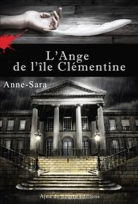 Anne-Sara - L' Ange de l'île Clémentine.