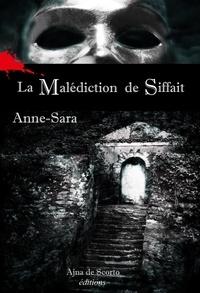 Anne-Sara - La malédiction de Siffait.