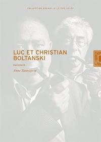 Anne Sauvageot - Luc et Christian Boltanski - Fraternité.