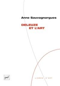Anne Sauvegnargues - Deleuze et l'art.