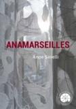 Anne Savelli - Anamarseilles.