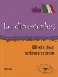 Anne Savi - Le dico-verbes italien - 600 verbes classés par thèmes et en contexte.