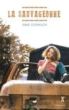 Anne Schmauch - La sauvageonne.