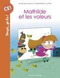 Anne Schmauch et Maximiliano Luchini - Mathilde et les voleurs - Reprise du Magazine.