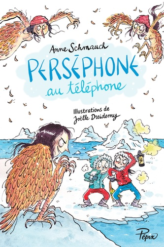 Anne Schmauch et Joëlle Dreidemy - Perséphone au téléphone.