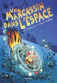Anne Schmauch et Claire Bertholet - Un marcassin dans l'espace.