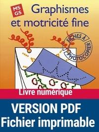 Anne Semmel - Graphismes et motricité dine MS/GS - Fiches à photocopier.