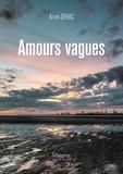 Anne Sérac - Amours vagues.