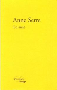 Anne Serre - Le.mat.