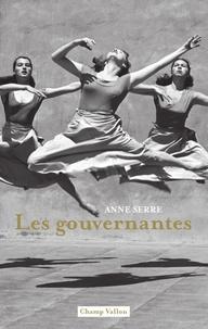 Anne Serre - Les gouvernantes.