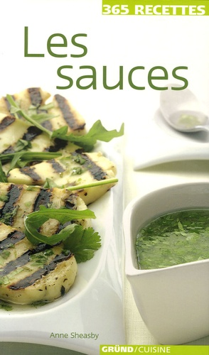 Anne Sheasby - Les sauces.