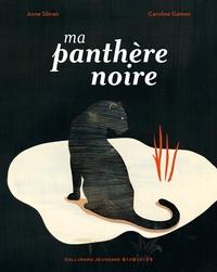 Anne Sibran - Ma panthère noire.