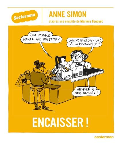 Anne Simon - Encaisser !.