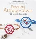 Anne Sohier-Fournel - Bracelets attrape-rêve - Techniques et modèles.