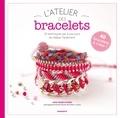 Anne Sohier-Fournel - L'atelier des bracelets - 20 techniques et plus de 40 modèles.