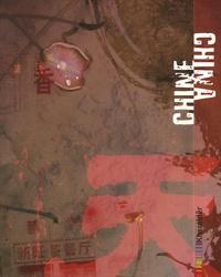 Anne Sol et Willy Cabourdin - Chine - Edition bilingue français-anglais.