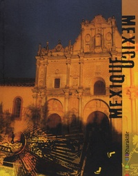 Anne Sol et Willy Cabourdin - Mexique.