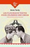 Anne-Solange Tardy - Les plus beaux textes pour célébrer une union.