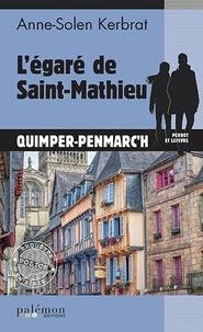 Anne-Solen Kerbrat - Perrot et Lefèvre Tome 14 : L'égaré de Saint-Mathieu.