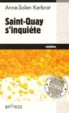 Anne-Solen Kerbrat - Saint-Quay s'inquiète.