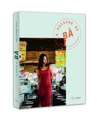 Anne-Solenne Hatte - La cuisine de Bà - Recettes vietnamiennes.