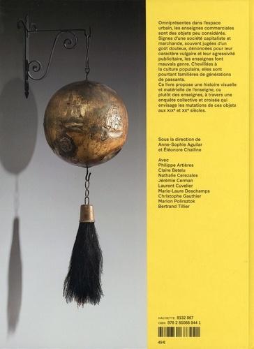 L'enseigne. Une histoire visuelle et matérielle (XIXe - XXe siècles)
