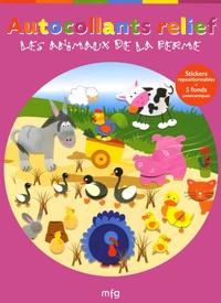 Anne-Sophie Bailly - Les animaux de la ferme.
