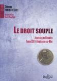 Anne-Sophie Barthez et Gaël Chantepie - Le droit souple - Journées nationales ; Tome 13/Boulogne-sur-Mer.