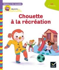 Anne-Sophie Baumann et Cécile Rabreau - Histoires à lire ensemble Chouette (5-6 ans) : Chouette à la récréation.