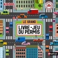 Anne-Sophie Baumann et  Pronto - Le grand livre-jeu du permis.