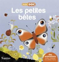 Anne-Sophie Baumann et Géraldine Cosneau - Les petites bêtes.