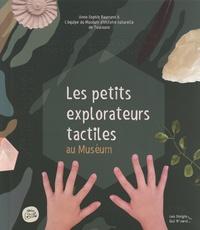 Anne-Sophie Baumann - Les petits explorateurs tactiles au Muséum.