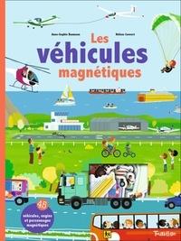 Anne-Sophie Baumann et Hélène Convert - Mes véhicules magnétiques.