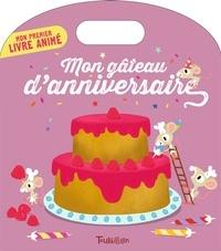 Anne-Sophie Baumann et Hélène Convert - Mon gâteau d'anniversaire.